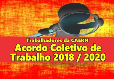 ACT 2018 / 2020 dos trabalhadores da CAERN