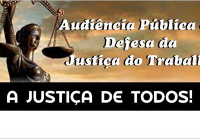 Audiência Pública discute a importância da Justiça do Trabalho