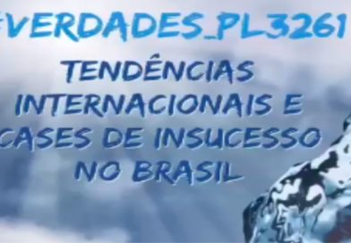 Verdades sobre o PL 3261: tendências internacionais e cases de insucesso no Brasil