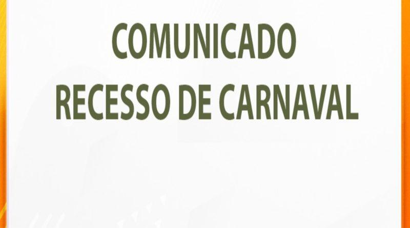 Comunicado: Recesso de Carnaval