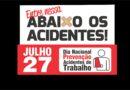 Dia 27/07: Dia Nacional de Prevenção de Acidentes de Trabalho