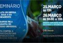 Seminário: A luta em defesa da água e do saneamento – os desafios pela garantia do acesso universal e a luta contra a privatização das empresas e dos serviços