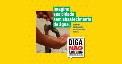 Participe da campanha: #DigaNãoàReformaAdministrativa