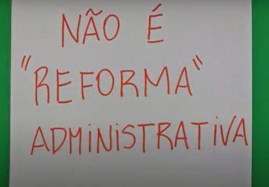 Reforma Administrativa: o alvo não são os outros